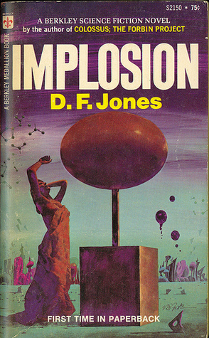 Implosion by D.F. Jones