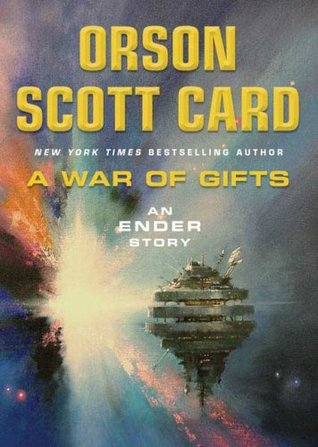 A War of Gifts by Orson Scott Card