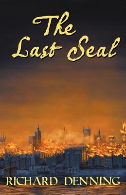 The Last Seal by Richard Denning