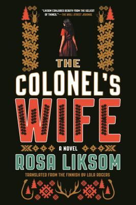 The Colonel's Wife by Lola Rogers, Rosa Liksom