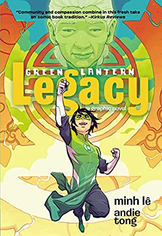 Green Lantern: Legacy Hardcover Edition by Andie Tong, Minh Lê