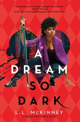 A Dream So Dark by L. L. McKinney