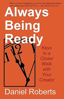 Always Being Ready by Daniel Roberts