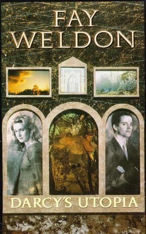 Darcy's Utopia by Fay Weldon