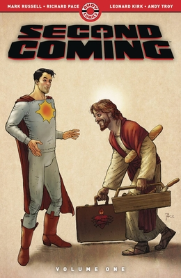 Second Coming: Volume One by Mark Russell, Andy Troy, Richard Pace, Leonard Kirk