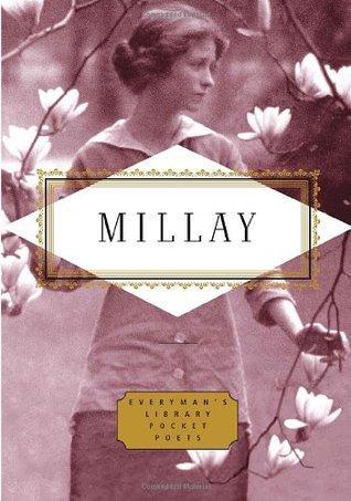 Edna St. Vincent Millay: Poems by Edna St. Vincent Millay