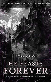 He Feasts Forever by Lora Gray
