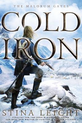 Cold Iron, Volume 1 by Stina Leicht