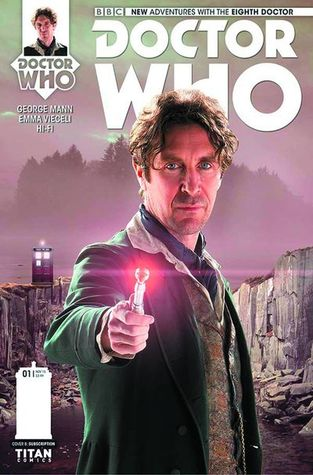 Doctor Who: The Eighth Doctor #2 by George Mann, Emma Vieceli