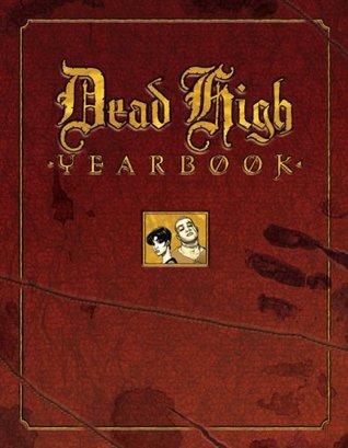 Dead High Yearbook by Ivan Velez Jr.