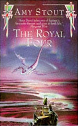 The Royal Four by Amy Stout