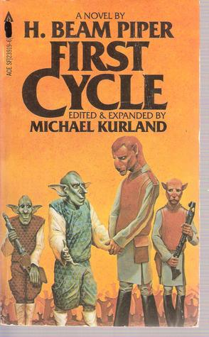 First Cycle by H. Beam Piper, Michael Kurland