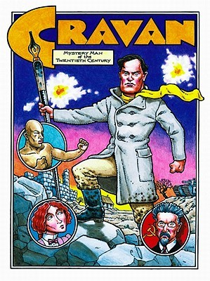Cravan: Mystery Man of the Twentieth Century by Rick Geary, Mike Richardson