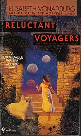 Reluctant Voyagers by Jane Brierley, Élisabeth Vonarburg