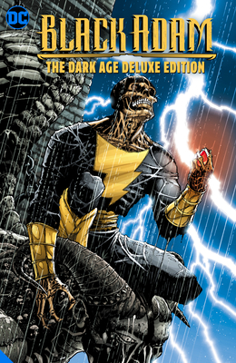Black Adam: The Dark Age Deluxe Edition by Peter J. Tomasi