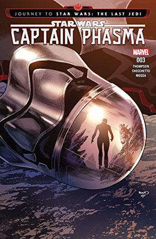 Journey to Star Wars: The Last Jedi - Captain Phasma #3 by Kelly Thompson, Marco Checchetto, Paul Renaud
