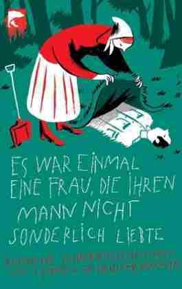 Es war einmal eine Frau, die ihren Mann nicht sonderlich liebte. Russische Schauergeschichten by Ludmilla Petrushevskaya, Antje Leetz
