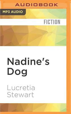 Nadine's Dog by Lucretia Stewart