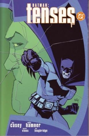 Batman: Tenses #1 by Cully Hamner, Joe Casey