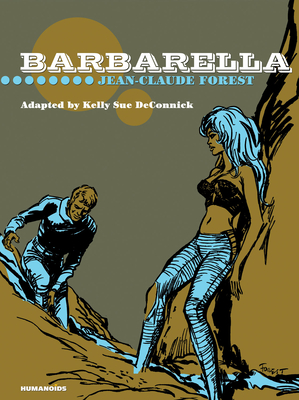 Barbarella: Coffee Table Book (Limited) by Jean-Claude Forest