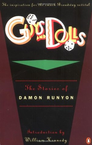 Guys and Dolls by William Kennedy, Damon Runyon