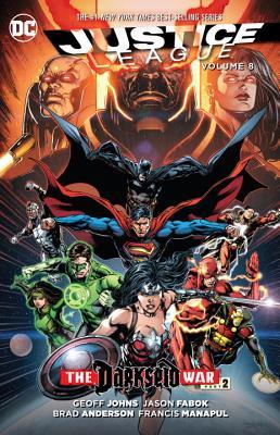 Justice League, Volume 8: Darkseid War, Part 2 by Geoff Johns
