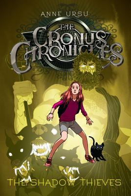 The Shadow Thieves, Volume 1 by Anne Ursu