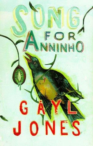 Song for Anninho by Gayl Jones