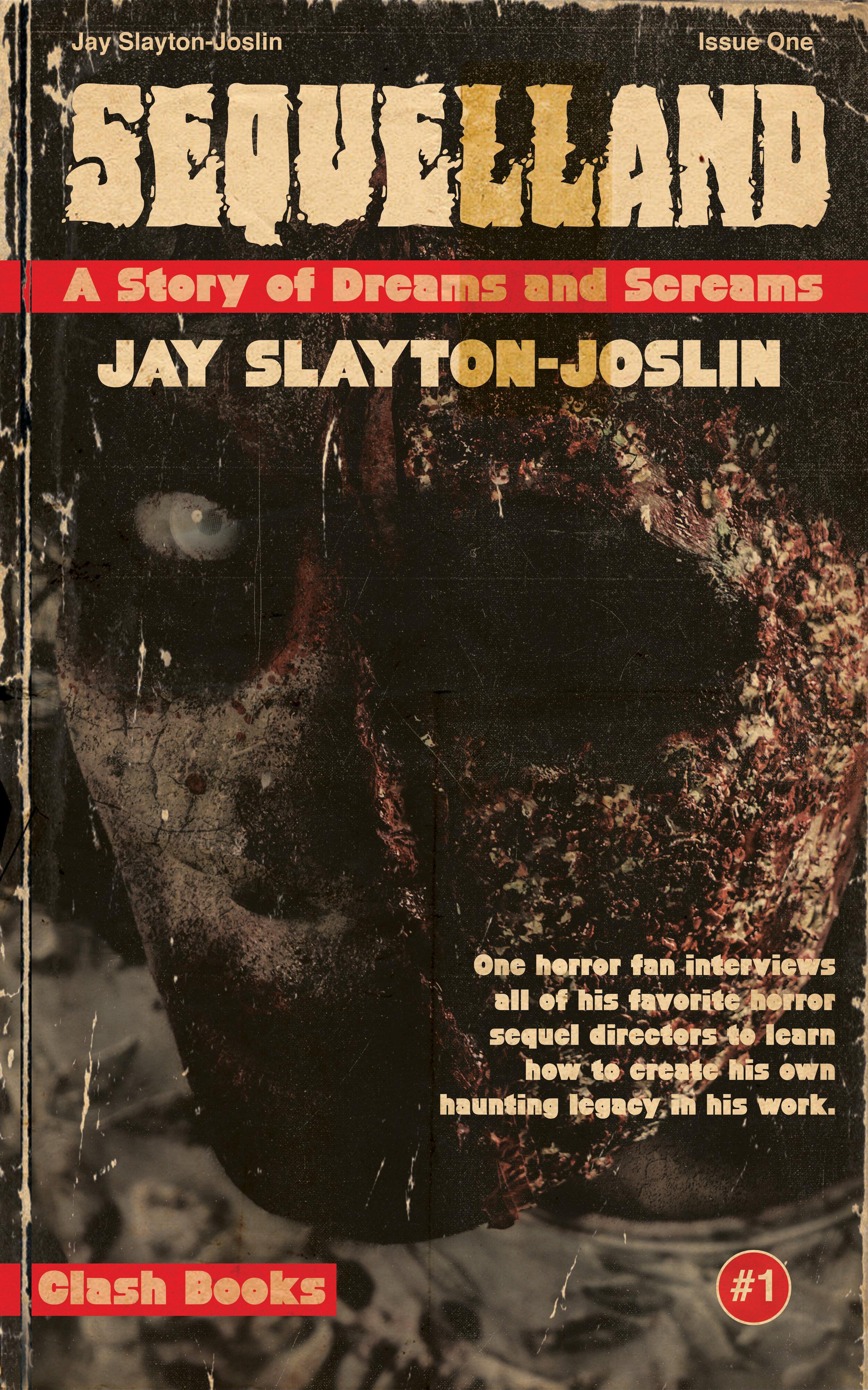Sequelland: A Story of Dreams and Screams by Jay Slayton-Joslin