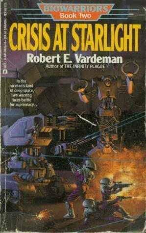 Crisis at Starlight by Robert E. Vardeman