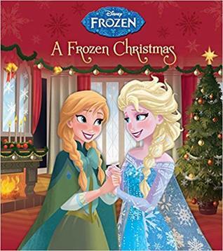 A Frozen Christmas (Disney Frozen) by Walt Disney Company, Andrea Posner-Sanchez