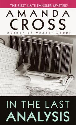 In the Last Analysis by Carolyn G. Heilbrun, Amanda Cross