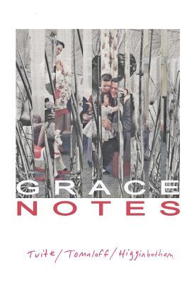 Grace Notes by David Tomaloff, Meg Tuite