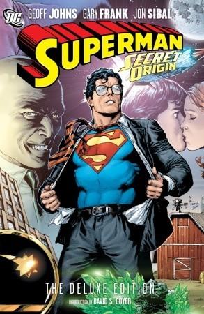 Superman: Secret Origin by Jon Sibal, Gary Frank, Geoff Johns