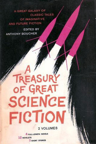 A Treasury of Great Science Fiction, Volume Two by Anthony Boucher