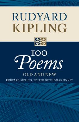 100 Poems: Old and New by Rudyard Kipling