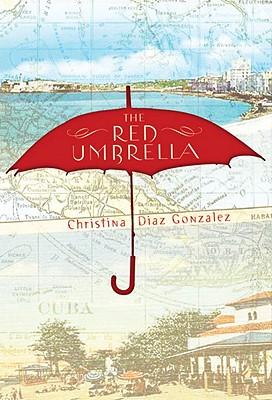 The Red Umbrella by Christina Gonzalez