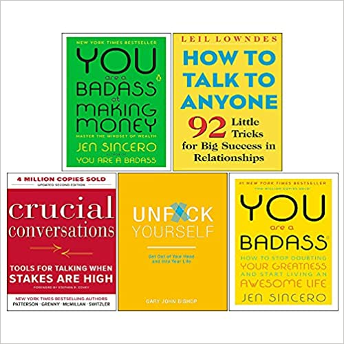 Crucial Conversations, How to Talk to Anyone, You Are a Badass at Making Money, Unf Ck Yourself 5 Books Collection Set by Gary John Bishop, Leil Lowndes, Al Switzler, Jen Sincero