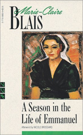 A Season in the Life of Emmanuel (New Canadian Library) by Marie-Claire Blais