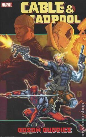 Cable & Deadpool, Volume 4: Bosom Buddies by Patrick Zircher, Fabian Nicieza