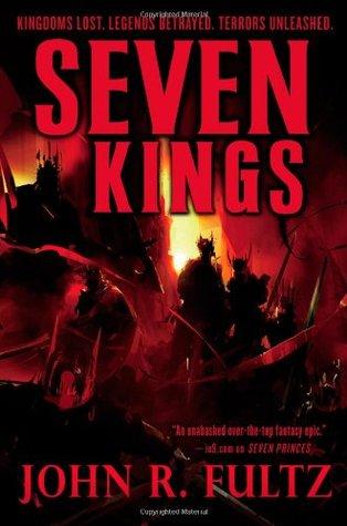 Seven Kings by John R. Fultz