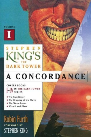 Stephen King's The Dark Tower: A Concordance, #1 by Robin Furth
