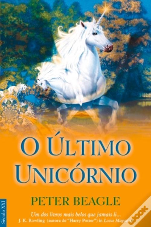 O Último Unicórnio by Peter S. Beagle