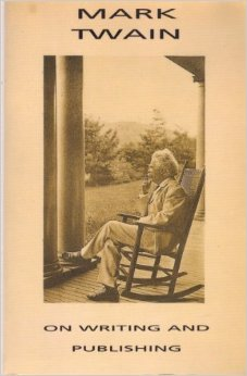 Mark Twain On Writing and Publishing by Mark Twain, Kathy Kiernan