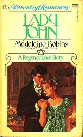 Lady John by Madeleine E. Robins