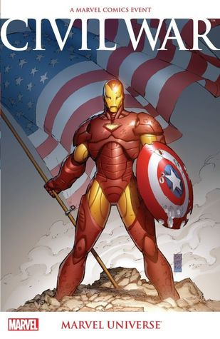 Civil War: Marvel Universe by Dan Slott, Ed Brubaker, Tom Raney, Scott Kolins, Paul Jenkins, Lee Weeks, Matt Fraction, Leinil Francis Yu