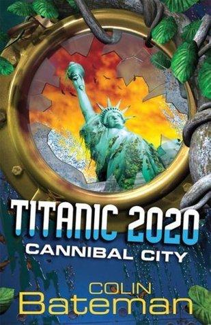 Cannibal City by Colin Bateman