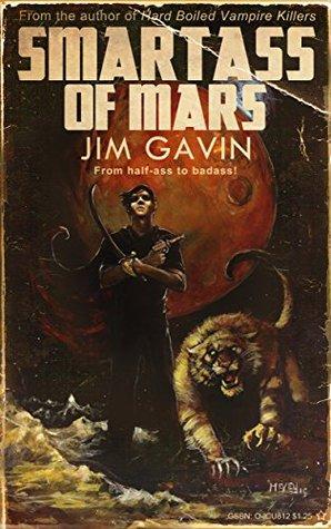 Smartass of Mars by Zach McCain, Alex McVey, Jim Gavin
