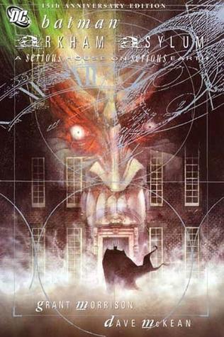 Batman: Arkham Asylum Anniversary Edition by Grant Morrison, Dave McKean