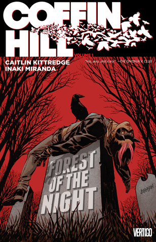 Coffin Hill Vol. 1: Forest of the Night by Caitlin Kittredge, Inaki Miranda